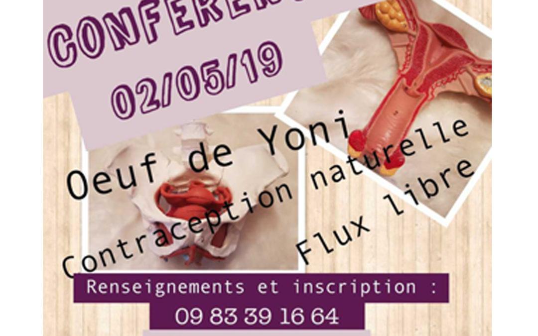 Conférence sur la féminité: la contraception naturelle, l'oeuf de Yoni, la continence menstruelle (flux libre)….